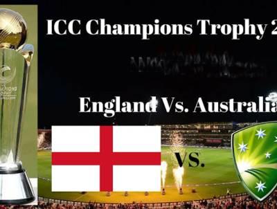 چیمپئنز ٹرافی : میزبان انگلینڈ آج روایتی حریف آسٹریلیا کے مدمقابل ہو گی